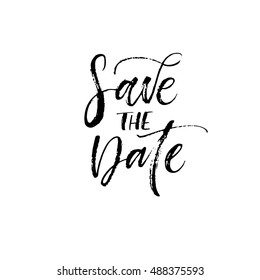 Save the date postcard. Hand drawn lettering for wedding. Ink illustration. Modern brush calligraphy. Isolated on white background.