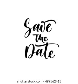 Save the date postcard. Hand drawn wedding phrase. Ink illustration. Modern brush calligraphy. Isolated on white background.