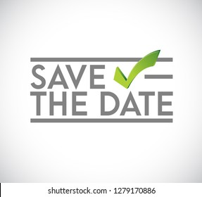 Save the date stamp check mark concept. infographic illustration. white Background