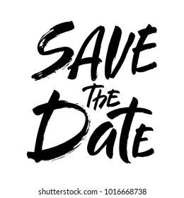 Save the date text calligraphy vector lettering for wedding or love card. Modern brush calligraphy. Hand drawn lettering card. Vector