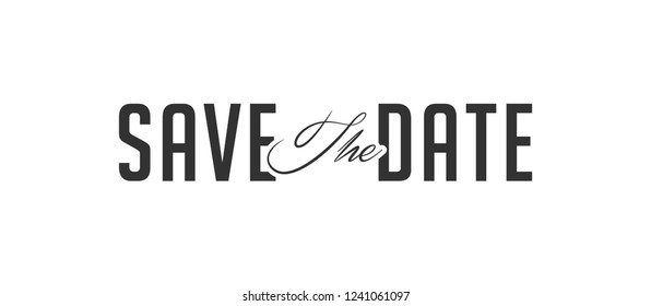 Save the date Vector typography Background.Typography for photo overlay or heading, title for party invitations -- birthday, wedding, office party etc. Save the date invitation card.