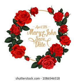 Save the Date wedding invitation card of red roses flowers wreath frame. Vector floral ornate design for marriage greeting of red blooming flowers bouquet for wedding save date or engagement