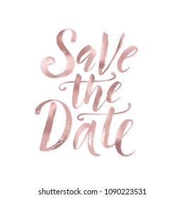 Save the date. Wedding phrase. Brush Lettering. Rose Gold foil effect vector illustration. Design for postcard, cards, poster, banner. Calligraphy text with ink spray and splash