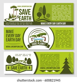 Save Earth ecology concept banners for planet nature and ecology conservation. Vector design for Earth Day event on green environment, forest trees protection and environmental pollution prevention