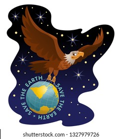 Save the Earth illustration. Flying eagle holds the globe against the background of the Universe. Vector. Elements is grouped and divided into layers. No transparent objects.