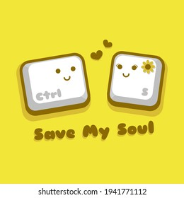Save My Soul | Illustration vector graphic cartoon character of cute control s button in doodle kawaii style, falling in love.
