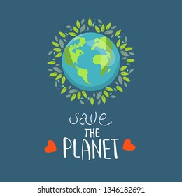 Save our planet earth, ecology eco environmental protection, climate changes, Earth Day April 22, planet with leaves vector emblem with leaves illustration isolated, blue background. logo