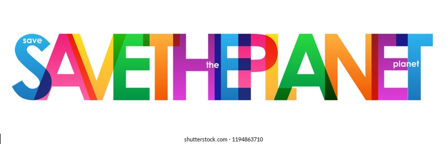 SAVE THE PLANET colorful letters banner