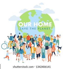 Save the Planet concept with modern multicultural society. Crowd of different people in community standing together in front of world. Day of the Earth. Environment protection and ecology.
