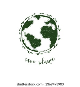 Save planet. Hand drawn vector illustration of Earth with plants. Zero waste. Earth Day concept.