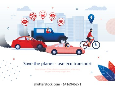 Save Planet Use Eco Transport. Man Ride Electric Bicycle. People Drive Petrol Engine Car Vector Illustration. Global Warming Problem. CO2 Smog Health Bad Effect. Ecology Danger. Clean Transport