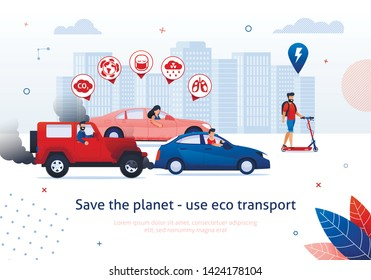 Save Planet Use Eco Transport. Man Ride Electric Scooter. People Drive Petrol Engine Car Vector Illustration. Dirty Air Pollution Toxic Exhaust Gas. Global Warming Problem. Clean Transport