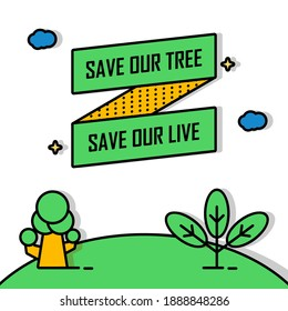 Save tree illustration design. Easy to edit with vector file. Can use for your creative content. Especially about go green campaign.