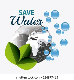 Save water ecology theme design, vector illustration