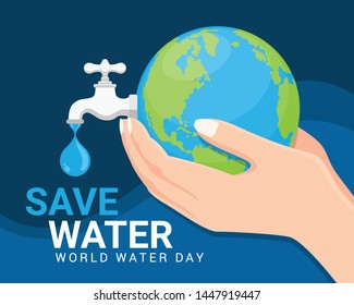 Save water world water day banner - hand hold earth and faucet or water tap with a drop of water vector design