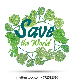 """""""Save the World"""" abstract vector poster with floral frame"""