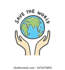 Save the world, Globe and hands doodle. Earth icon hand-drawn on white background.