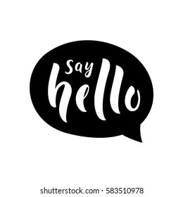 Say hello message bubble. Vector illustration.