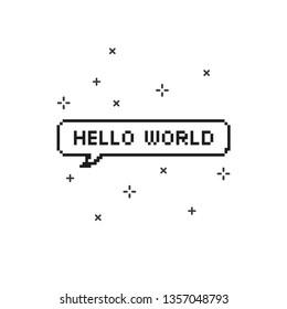 Say hello world in speech bubble 8 bit pixel art on white background vector illustration.