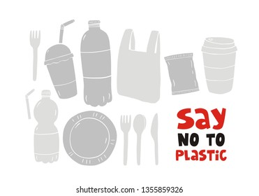Say no to plastic - ecology modern print. Let's save our planet. Plastic bottles, tableware, glasses