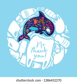 Say No Thank You to the plastic bags. Environmental issue, pollution of the ocean. Vector circle illustration with plastic objects and whale
