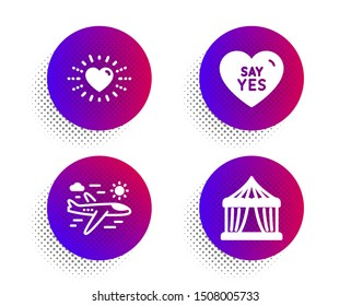 Say yes, Heart and Airplane travel icons simple set. Halftone dots button. Circus tent sign. Wedding, Love, Trip flight. Attraction park. Holidays set. Classic flat say yes icon. Vector