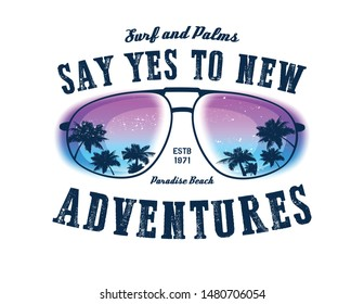 Say yes to new adventures. Vector background. Vector illustration.