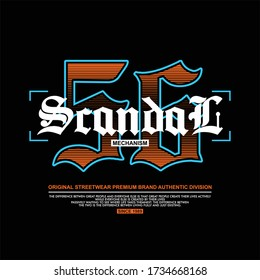 scandal mecanism 56 streetwear premium brand typo
