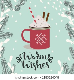 Scandinavian style vector illustration. Cup with hot cocoa and fir branches and warm wishes han lettering on turquoise background
