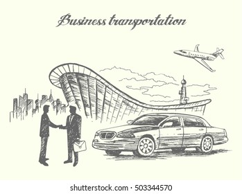 Scene with business people meeting at airport.Luxury car,airplane,airport terminal on background.Sketch style,isolated,vector