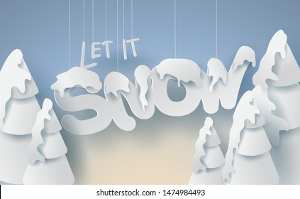 Scenery Merry Christmas and New Year on holidays background with forest winter snowflakes season landscape.Creative calligraphy text Let it snow of paper art and cut style for card Vector Illustration