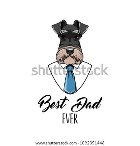 e88dc36f1 Schnauzer Dog. Fathers day greeting card. White shirt, blue necktie. Best  dad