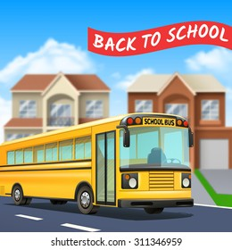 School bus on street with back to school title road and houses realistic vector illustration