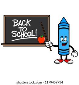 School Crayon with a Back to School Blackboard - A vector cartoon illustration of a School Crayon with a Back to School Blackboard concept.
