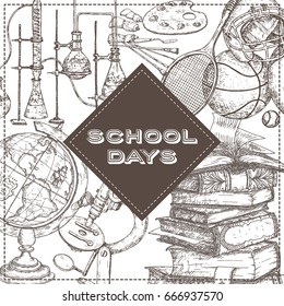 School days template with art, sport, science, literature related objects. Back to school concept. Vector Illustration. Great for notebook, diary covers.