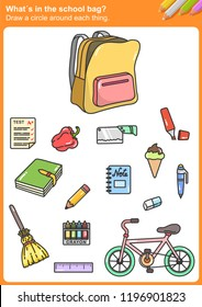 What´s in the school bag? Draw a circle around each thing.