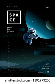 science fiction, vector illustration of an astronaut in space, the moon and the planet in a starry night sky, a template for the design of a modern poster or magazine cover