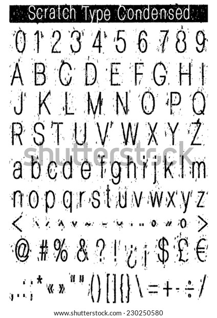 Scratch Type Condensed Complete alphabet numbers, punctuation and accents