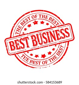 Scratched red round seal with the inscription - best business, the best of the best - vector