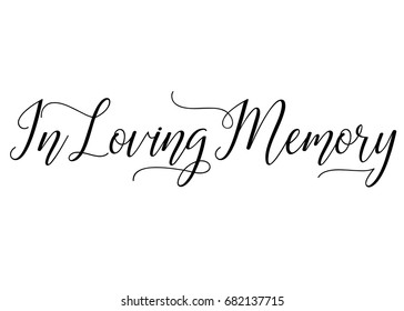 Script text wedding sign word art for in loving memory