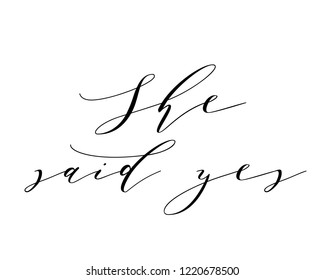 Script typography wedding sign graphic vector for she said yes