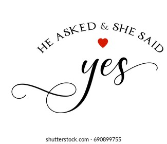 Script wedding text word art vector design for he asked and she said yes