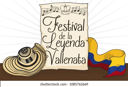 Scroll with crown and musical notes in stave promoting Vallenato Legend Festival (written in Spanish) and Colombian sombrero vueltiao -turned hat- and flag.