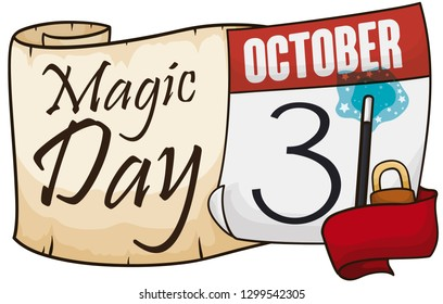 Scroll with loose-leaf calendar and a snappy ribbon holding a padlock and a magic wand forming the date to celebrate Magic Day: October 31.