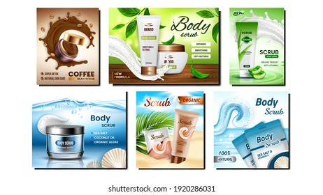 Scrub Cosmetics Creative Promo Posters Set Vector. Blank Packages Scrub With Natural Ingredients Sea Salt, Aloe Vera And Coffee Beans Collection Advertise Banners. Style Concept Template Illustrations
