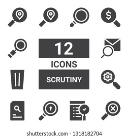 scrutiny icon set. Collection of 12 filled scrutiny icons included Search, Glass, Magnifying glass