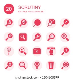 scrutiny icon set. Collection of 20 filled scrutiny icons included Search, Searching, Loupe, Magnifying glass, Magnifier, Glass