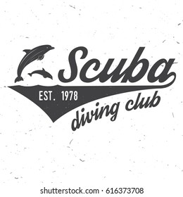 Scuba diving club. Vector illustration. Concept for shirt or logo, print, stamp or tee. Vintage typography design with dolphin silhouette. Dive club logo template.