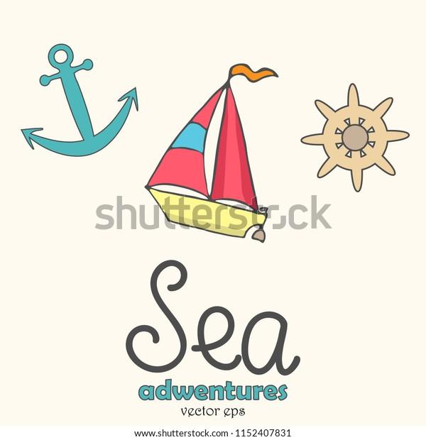 Sea adventures in vector, sailboat, wheel, anchor
