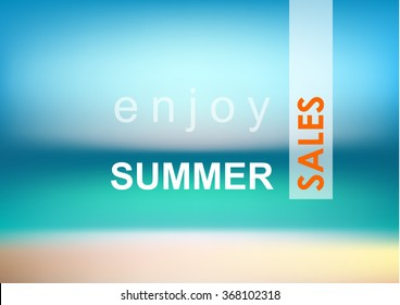 Sea and beach blurred background. Enjoy Summer Sales  inscription. Vector image.